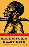 American Slavery: 1619-1877 (Penguin history)