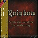 Catch the Rainbow: Anthology by Rainbow