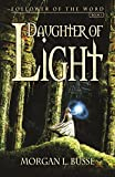 Daughter of Light (Follower of the Word, Book 1)