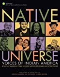 img - for Native Universe: Voices of Indian America (Native American Tribal Leaders, Writers, Scholars, and Story Tellers) book / textbook / text book