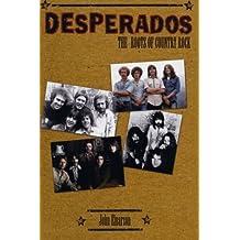 Desperados: The Roots of Country Rock by John Einarson (2001-01-16)