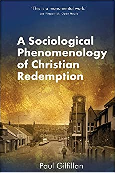 Book A Sociological Phenomenology of Christian Redemption