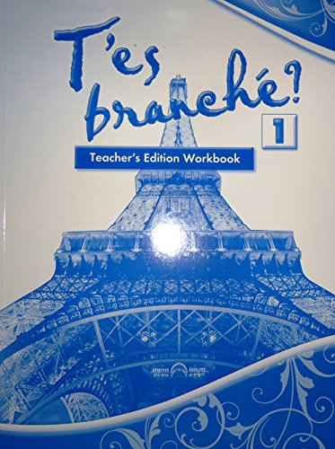 T'es branché? 1 Teacher's Edition Workbook