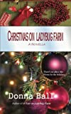 Christmas on Ladybug Farm: A Novella