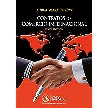 Contratos de comercio internacional (Spanish Edition)