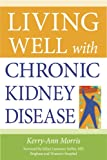 Living Well With Chronic Kidney Disease