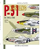 Image de Le North-American, P-51 Mustang (French Edition)