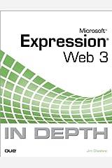 Microsoft Expression Web 3 In Depth (English Edition) eBook Kindle