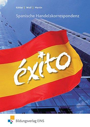 EXITO - Spanische Handelskorrespondenz: Schülerband
