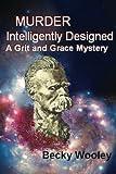 Murder Intelligently Designed, Becky Wooley, 1482518414