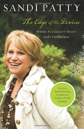 Read Online The Edge of the Divine: Where Possibility Meets God's Faithfulness PDF