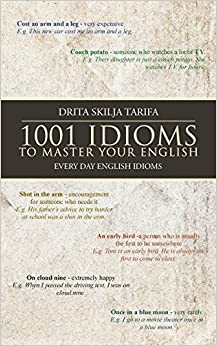 Book 1001 IDIOMS TO MASTER YOUR ENGLISH: EVERY DAY ENGLISH IDIOMS