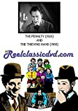 THE PENALTY (1920) and THE THIEVING HAND (1908)