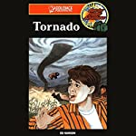 Tornado: Barclay Family Adventures | Ed Hanson