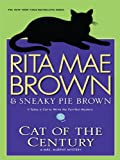 The Cat of the Century (Mrs. Murphy Mysteries)