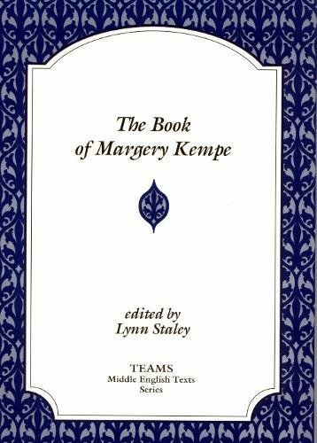 The Book of Margery Kempe (TEAMS Middle English Texts) by Brand: Western Michigan Univ Medieval