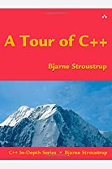 A Tour of C++ (C++ In-Depth Series) Paperback