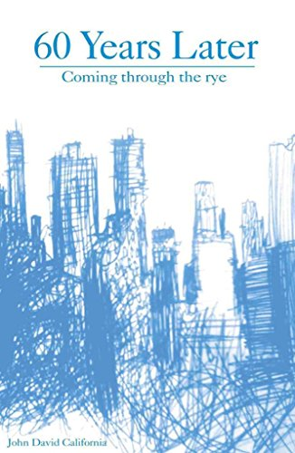 60 Years Later: Coming Through the Rye (2009) (Book) written by John David California