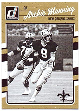 Archie Manning 2016 Donruss  197 - New Orleans Saints at Amazon s ... 147c47729
