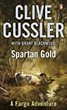 Front cover for the book Spartan Gold by Clive Cussler