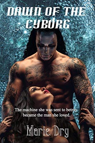 Dawn of the Cyborg