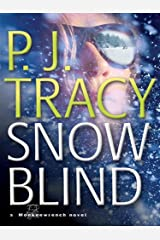 Snow Blind (Monkeewrench Mysteries Book 4) Kindle Edition