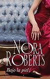 Bajo la piel: Abigail OHurley (3) (Nora Roberts)