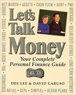 Book Let's Talk Money: Your Complete Personal Finance Guide by Dee Lee (1999-08-25)