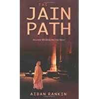 Jain Path: Ancient Wisdom for the West