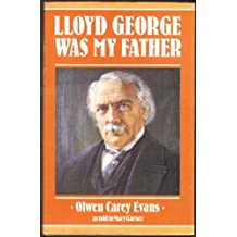 Lloyd George Was My Father