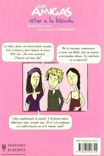 Las amigas retan a la báscula (Salud & Cocina/ Health & Cooking) (Spanish Edition)