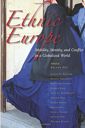 Read Online Ethnic Europe: Mobility, Identity, and Conflict in a Globalized World PDF