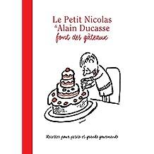 PETIT NICOLAS & ALAIN DUCASSE FONT DES GÂTEAUX (LE)