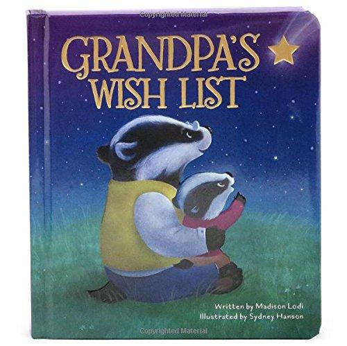 Grandpa's Wish List: Children's Board Book (Love You -