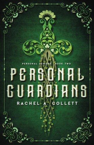Personal Guardians (Personal Demons) (Volume 2) ebook