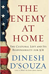 The Enemy At Home: The Cultural Left and Its Responsibility for 9/11 Kindle Edition