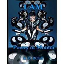 I Am: Poetry In Motion