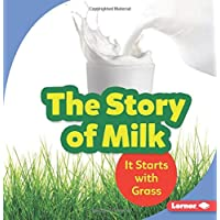 The Story of Milk: It Starts with Grass