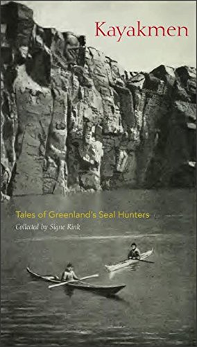 Kayakmen: Tales of Greenland's Seal Hunters (Adventures in New Lands) Paperback – December 13, 2016 Signe Rink Torben Hutchings International Polar Institute 0996193847