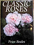 Classic Roses, Peter Beales, 0030060222