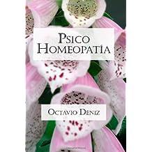 Psico-Homeopatia: Remedios Para La Mente Y El Corazon