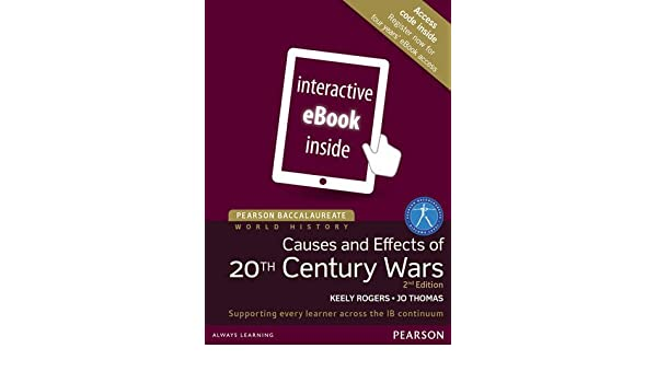 Pearson Baccalaureate: History Causes and Effects of 20th-Century ...