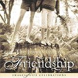 The Joyous Gift of Friendship, Jim Fletcher, 0892215305