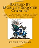 Baffled by Mobility Scooter Choices?, Glenn Coleman, 1456403869