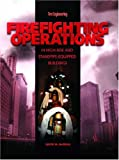 Firefighting Operations in High-Rise and Standpipe-Equipped Buildings, McGrail, David M., 1593700547