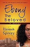 Ebony the Beloved