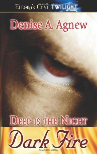 Deep Is the Night Trilogy: Dark Fire (Book 1) pdf epub