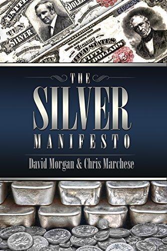 The Silver Manifesto (Best Silver Mining Stocks)