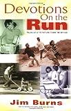 Devotions on the Run, Jim Burns, 0830733302