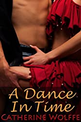 A Dance in Time (J.T. Leighton, Time Traveler #1)